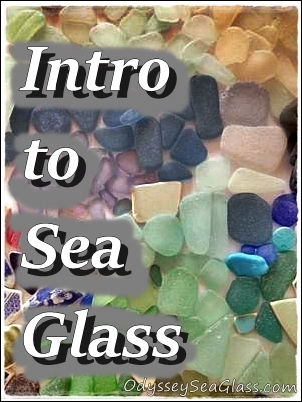 Introduction - Overview of Sea Glass