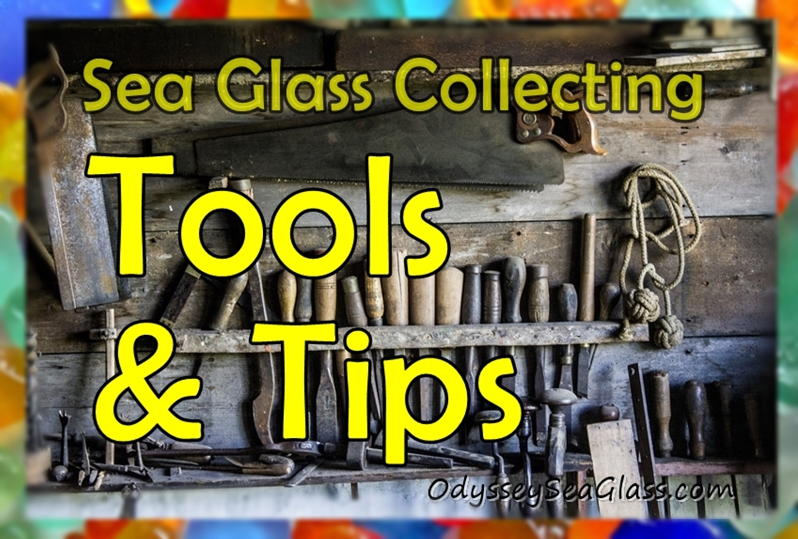 Sea Glass Collecting - Tools and Tips