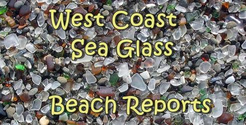 West Coast sea glass beaches reports