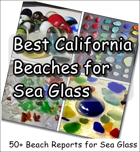 California Best Beaches for Sea Glass
