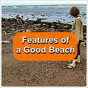 Finding Sea Glass - Features of a good beach