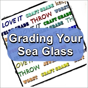 Grading your beach glass