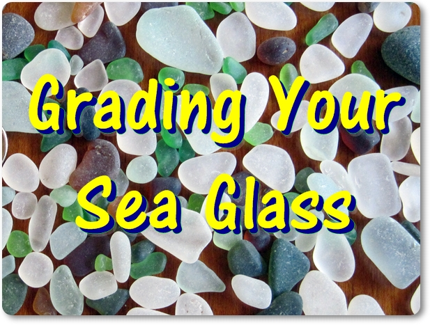 about grading sea glass