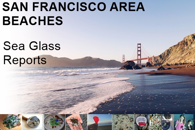 See all San Francisco Sea Glass Reports