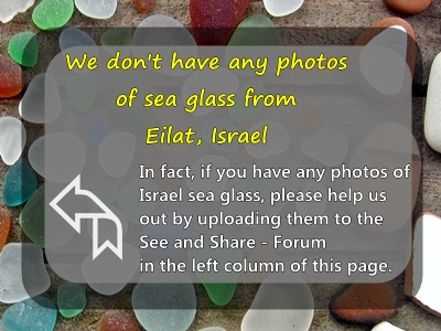 Eilat, Israel sea glass and beach photos needed