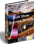 Craft shows success secrets