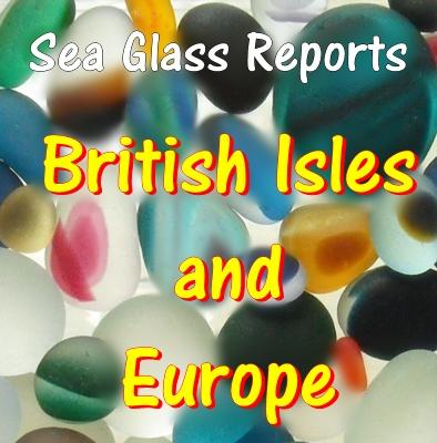 British Isles and Europe sea glass reports
