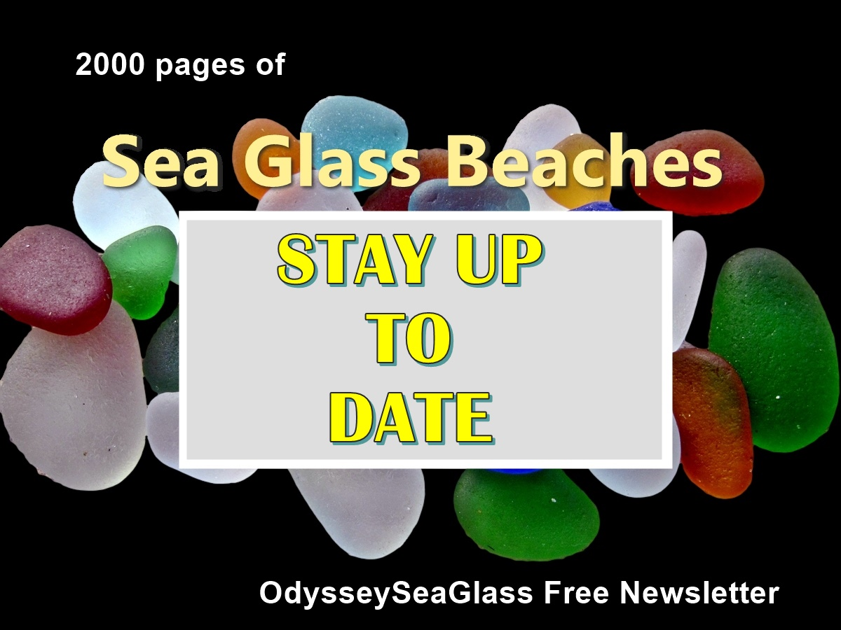 Sea Glass Newsletter Free Stay up to Date - 2000 pages of sea glass