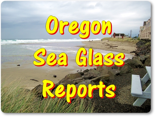 Oregon Sea Glass Reports