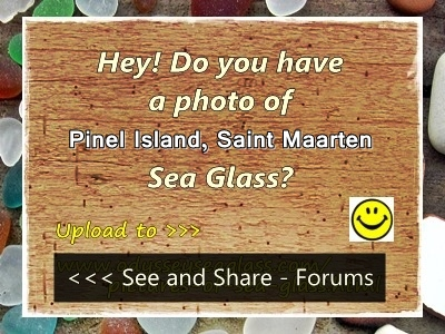 We would love to have photos of sea glass from St. Maarten