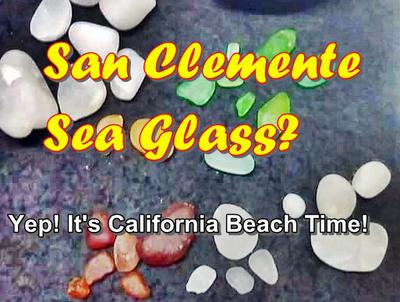 San Clemente Beach Sea Glass?