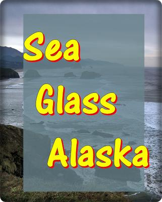 Sea Glass in Alaska - scroll down for comments