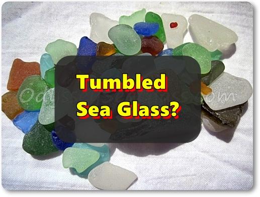 Tumbled Sea Glass?