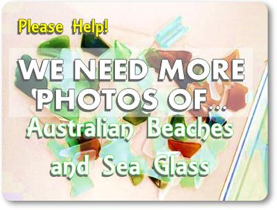 Help everyone - post photos of sea glass in Australia :)