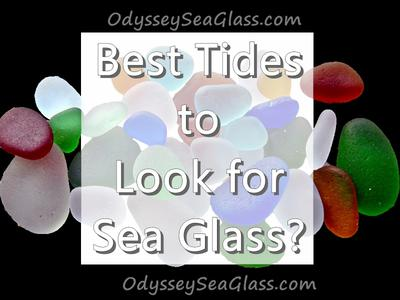 Best Tides to look for Sea Glass?