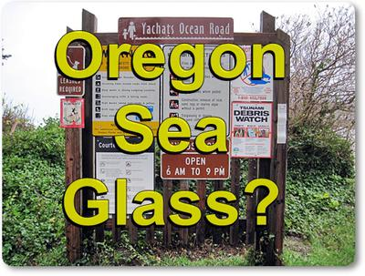 Oregon Sea Glass Beaches? Please Help!