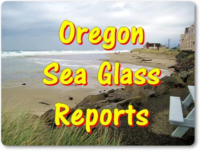 Oregon Sea Glass and Beach Reports