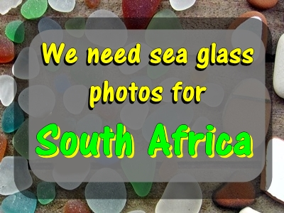 We need photos of South Africa sea glass!