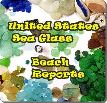 US sea glass reports beaches