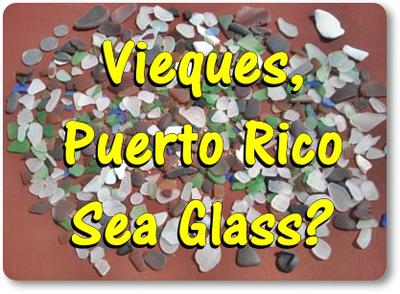 Vieques Beach Pottery and Sea Glass
